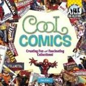 Cool Comics: Creating Fun and Fascinating Collections!