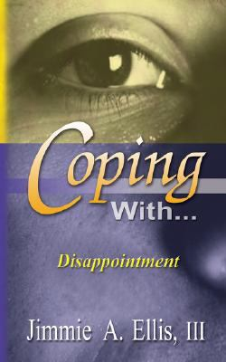 Coping With... Disappointment 9781597551465