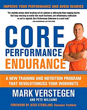 Core Performance Endurance: A New Training and Nutrition Program That Revolutionizes Your Workouts 9781594868177