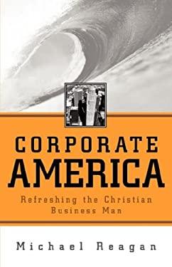 Corporate America 9781591607090