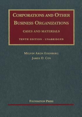 Corporations and Other Business Organizations: Cases and Materials 9781599414621