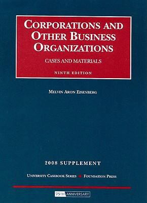Corporations and Other Business Organizations Supplement: Cases and Materials 9781599414683