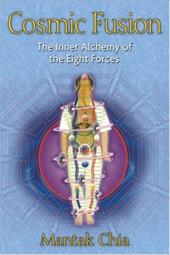 Cosmic Fusion: The Inner Alchemy of the Eight Forces 7301994