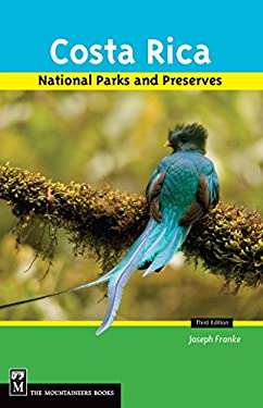 Costa Rica's National Parks and Preserves 9781594850356