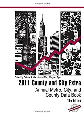 County and City Extra 2011: Annual Metro, City, and County Data Book 9781598884845