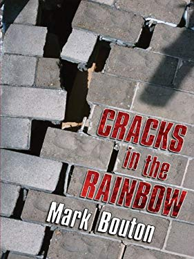 Cracks in the Rainbow 9781594143496