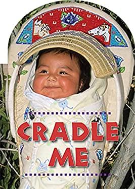 Cradle Me 9781595722744