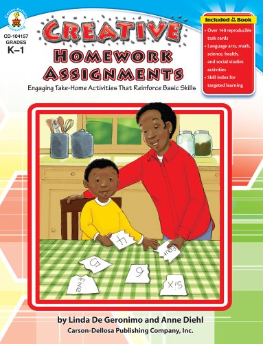 Creative Homework Assignments, Grades K - 1: Engaging Take-Home Activities That Reinforce Basic Skills 9781594413612