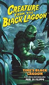 Creature from the Black Lagoon: Time's Black Lagoon 7312931
