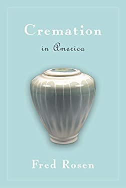 Cremation in America 9781591021360