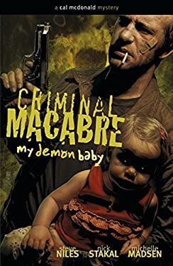 Criminal Macabre: My Demon Baby: A Cal McDonald Mystery 9781593079086