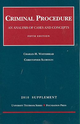 Criminal Procedure Supplement: An Analysis of Cases and Concepts 9781599418254