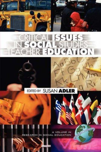 Critical Issues in Social Studies Teacher Education (PB) 9781593110949