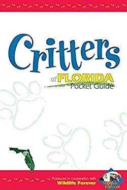 Critters of Florida Pocket Guide 9781591931447
