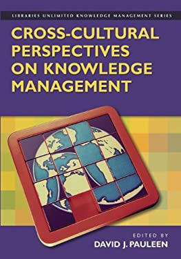 Cross-Cultural Perspectives on Knowledge Management 9781591583318