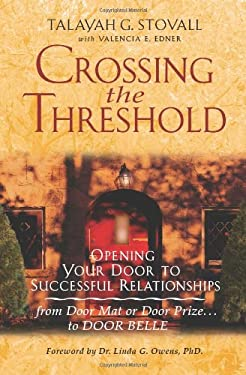 Crossing the Threshold 9781595940483