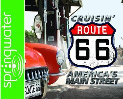 Cruisin' Route 66: America's Main Street 9781598594751