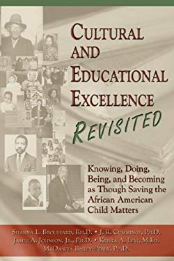 Cultural and Educational Excellence Revisited 9781592991365