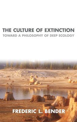 Culture of Extinction 9781591020554