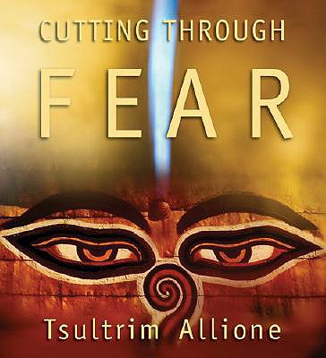 Cutting Through Fear 9781591794035