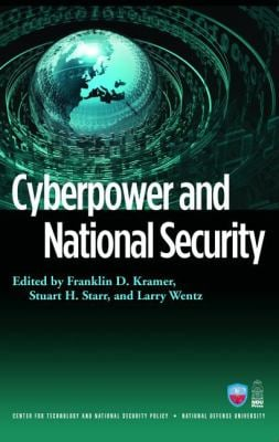 Cyberpower and National Security 9781597974233