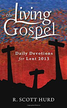 Daily Devotions for Lent 2013 9781594713637