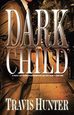 Dark Child 9781593092450