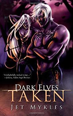 Dark Elves: Taken 9781596326712