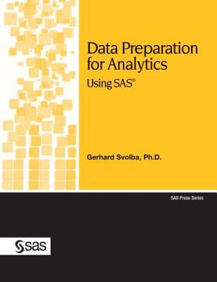 Data Preparation for Analytics Using SAS 9781599940472