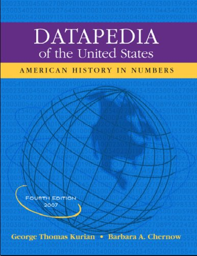 Datapedia of the United States: American History in Numbers (Datapedia of the United States) 9781598880830