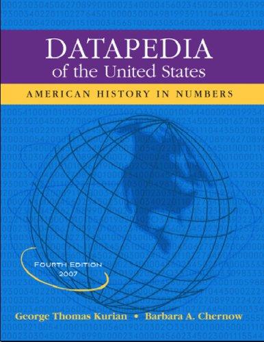 Datapedia of the United States: American History in Numbers (Datapedia of the United States)