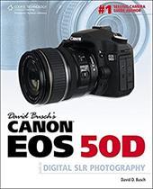 David Busch's Canon EOS 50D: Guide to Digital SLR Photography 7345936
