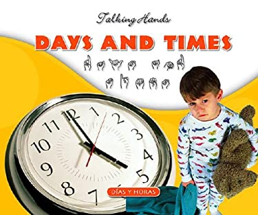 Days and Times/Dias y Horas 9781592966813