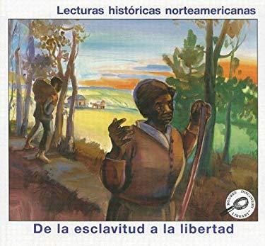 De la Esclavitud a la Libertad 9781595156808