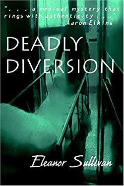 Deadly Diversion 9781591330752