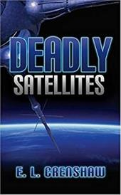 Deadly Satellites
