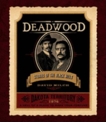 Deadwood: Stories of the Black Hills 9781596912397