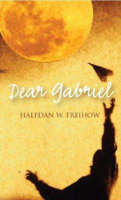 Dear Gabriel 9781596922495