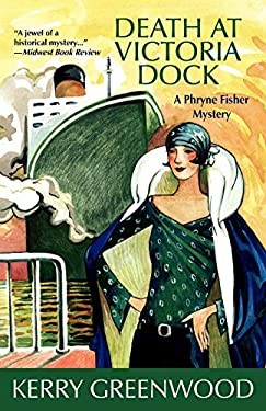 Death at Victoria Dock: A Phryne Fisher Mystery 9781590584064
