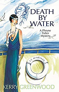 Death by Water: A Phryne Fisher Mystery 9781590582398