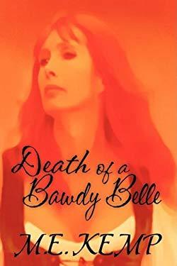 Death of a Bawdy Belle 9781591332343