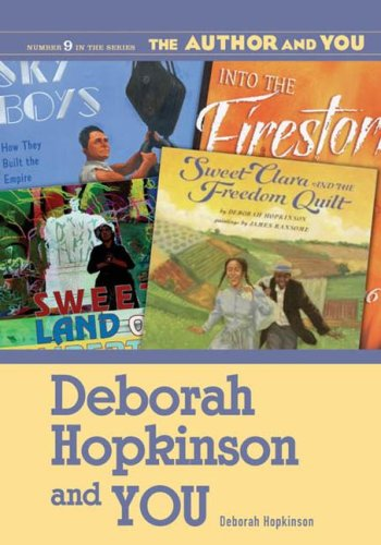 Deborah Hopkinson and You 9781591582786