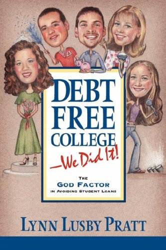 Debt Free College-We Did It! 9781591605621