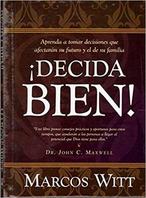Decida Bien! = Well Decide! 9781599791210