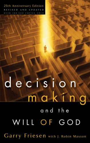 Decision Making and the Will of God 9781590522059