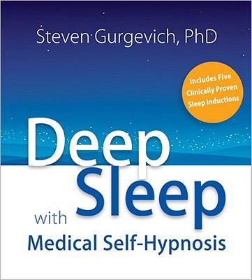 Deep Sleep with Medical Self-Hypnosis 9781591797142