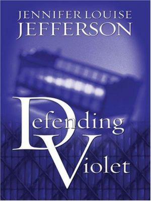 Defending Violet 9781594145360
