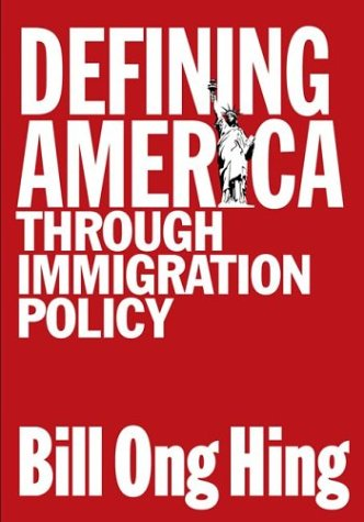 Defining America: Through Immigration Policy 9781592132331