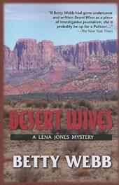 Desert Wives: A Lena Jones Mystery