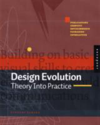 Design Evolution: Theory Into Practice 9781592533879